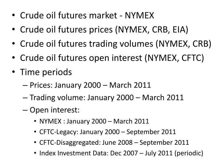 Crude oil futures market - NYMEX