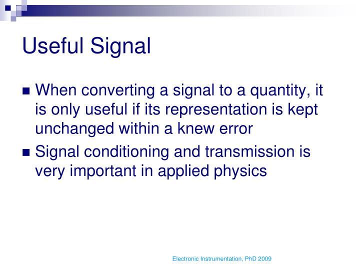 Useful Signal