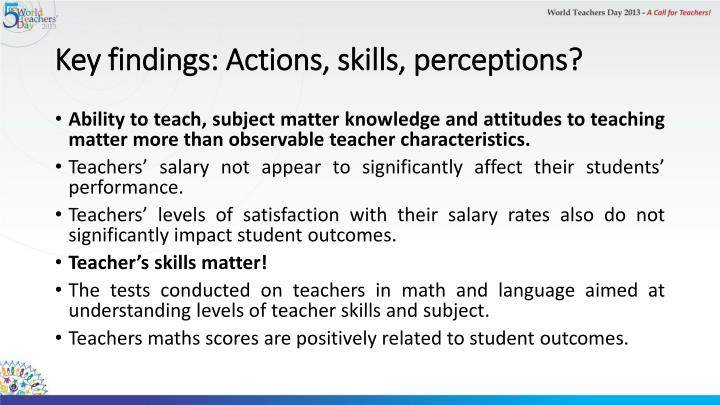 Key findings: Actions, skills, perceptions?