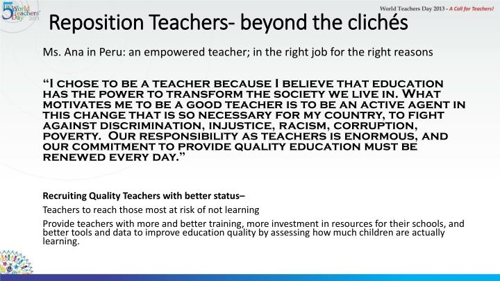 Reposition Teachers- beyond the clichés