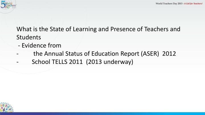 What is the State of Learning and Presence of Teachers and Students