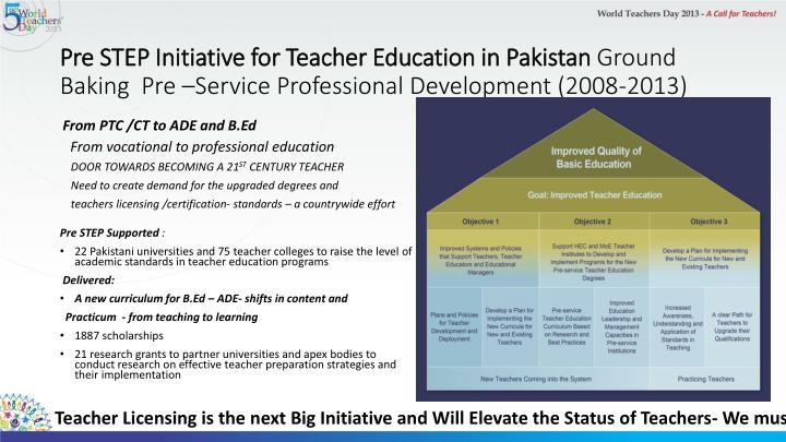 Pre STEP Initiative for Teacher Education in Pakistan