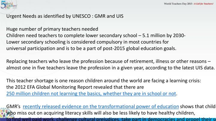 Urgent Needs as identified by UNESCO : GMR and UIS