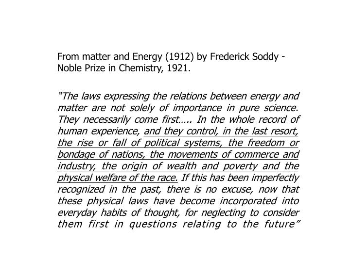 From matter and Energy (1912) by Frederick Soddy -  Noble Prize in Chemistry, 1921.
