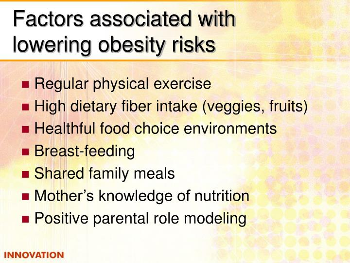 Factors associated with lowering obesity risks