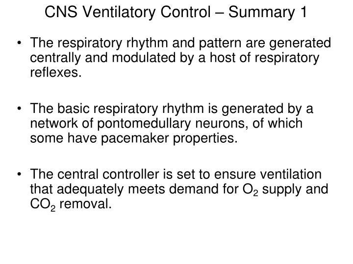 CNS Ventilatory Control – Summary 1