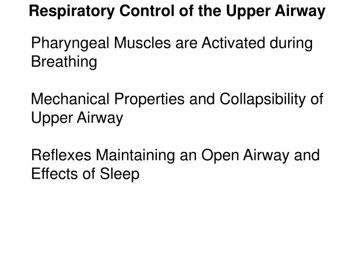 Respiratory Control of the Upper Airway