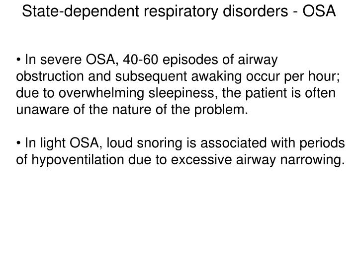 State-dependent respiratory disorders - OSA