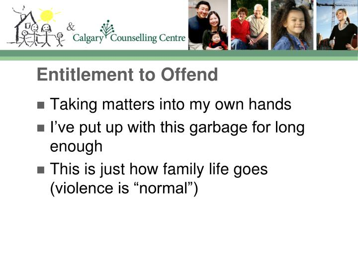 Entitlement to Offend