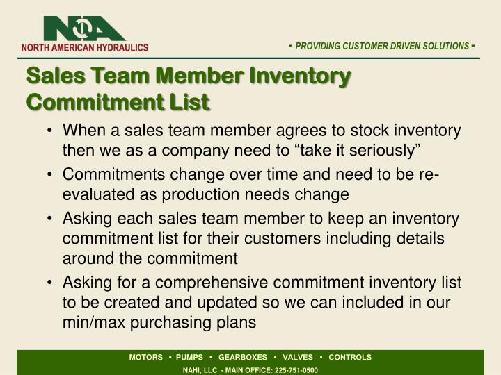 "When a sales team member agrees to stock inventory then we as a company need to ""take it seriously"""