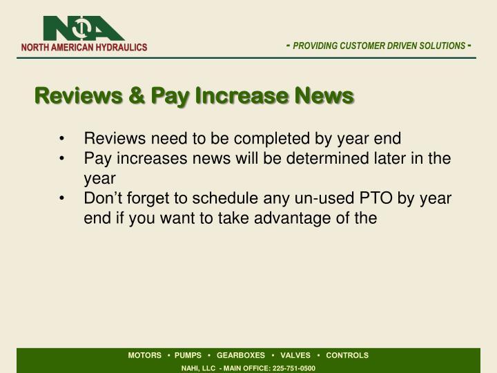 Reviews & Pay Increase News