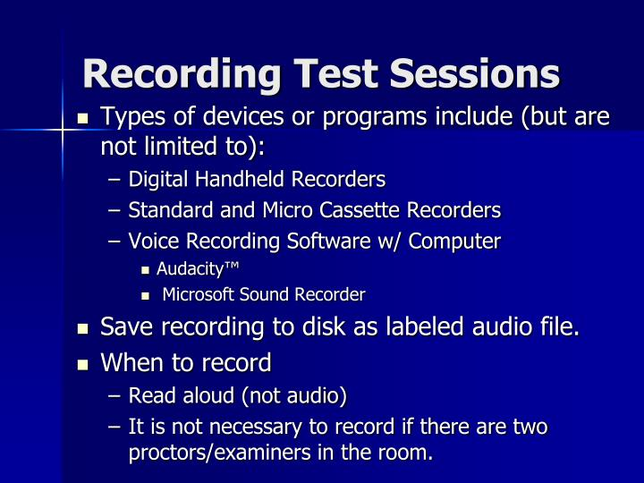 Recording Test Sessions
