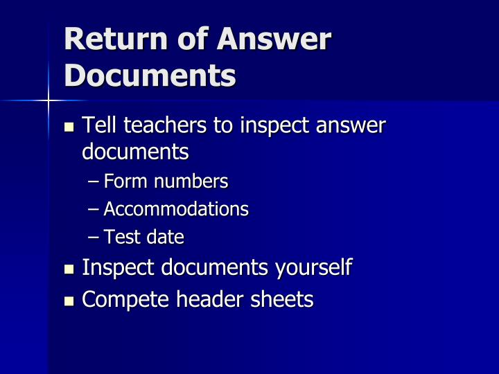 Return of Answer Documents