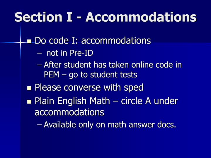 Section I - Accommodations