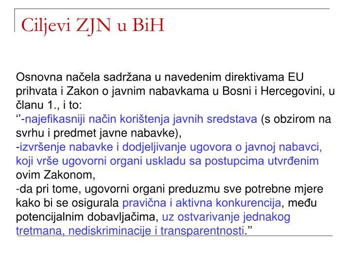 Ciljevi ZJN u BiH