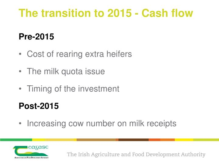 The transition to 2015 - Cash flow