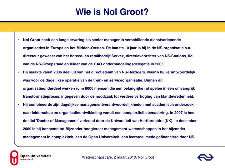 Wie is Nol Groot?