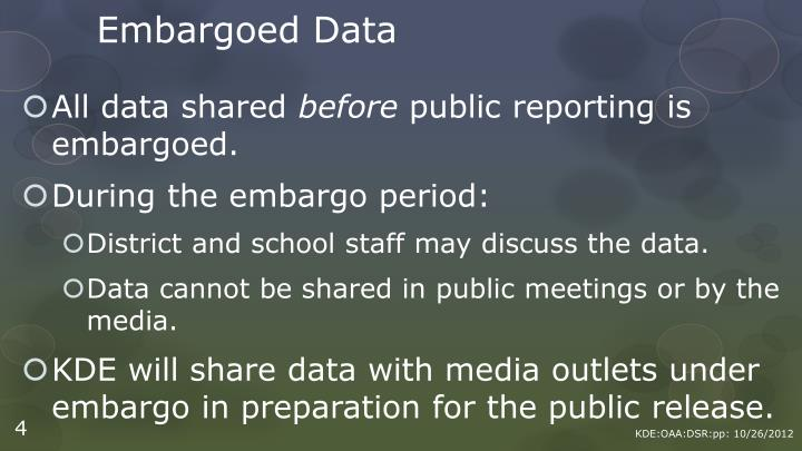 Embargoed Data