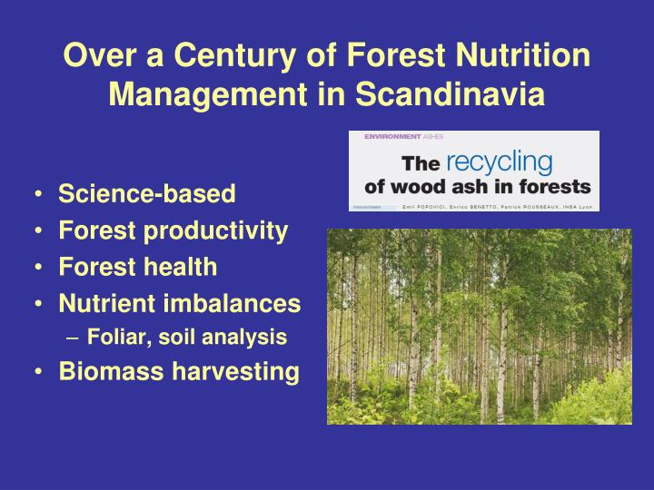 Over a Century of Forest Nutrition Management in Scandinavia