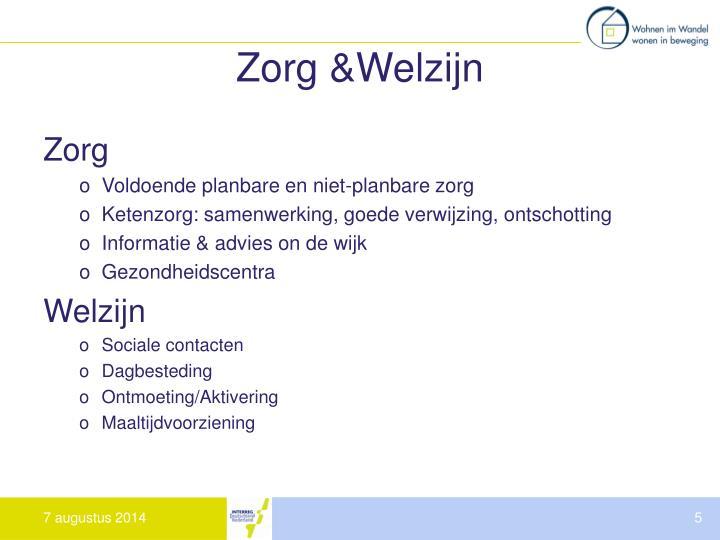 Zorg &Welzijn