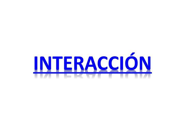 interacción