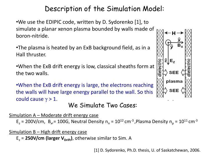 Description of the Simulation Model: