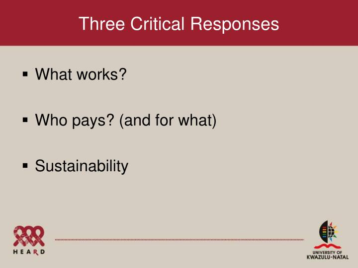 Three Critical Responses