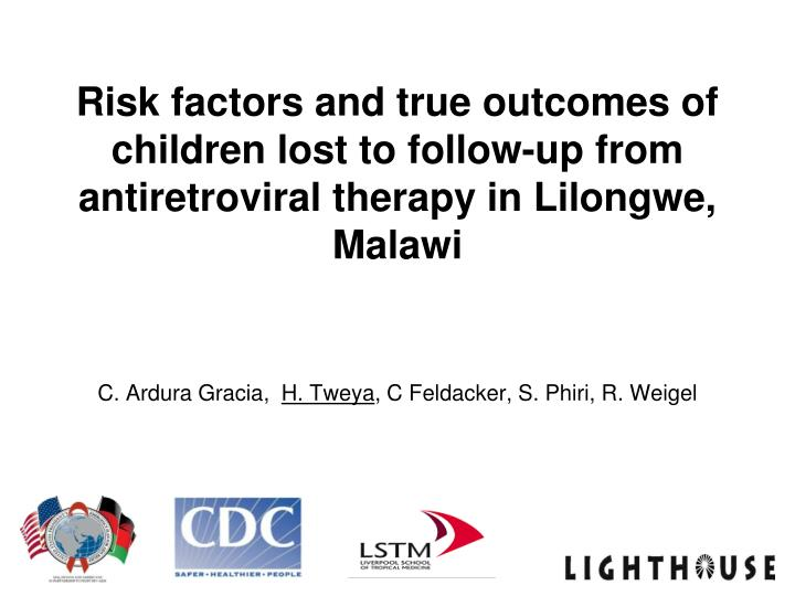 Risk factors and true outcomes of children