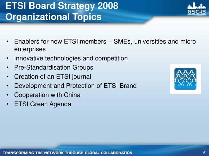 ETSI Board Strategy 2008
