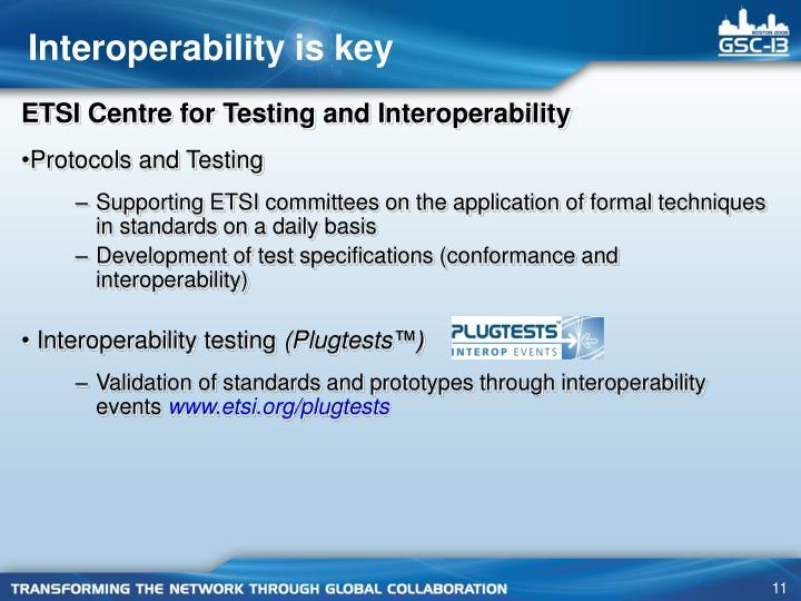 Interoperability is key