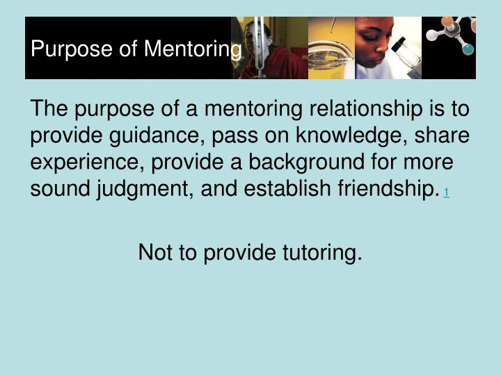 Purpose of Mentoring