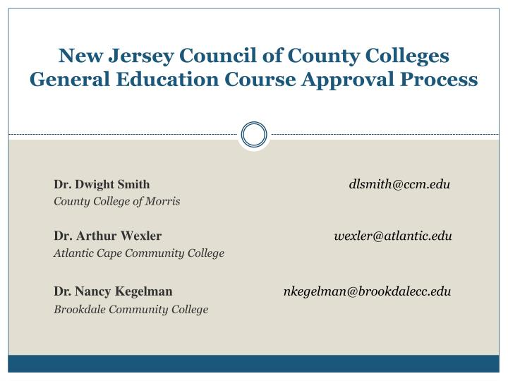 New jersey council of county colleges general education course approval process