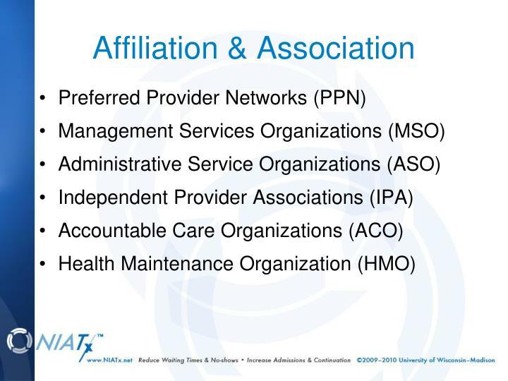 Affiliation & Association