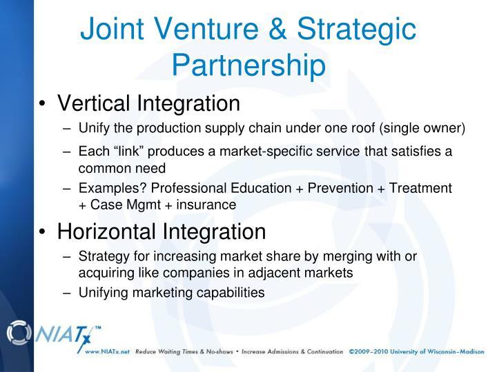 Joint Venture & Strategic Partnership