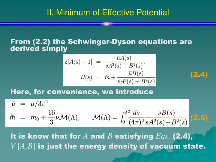 II. Minimum of Effective Potential