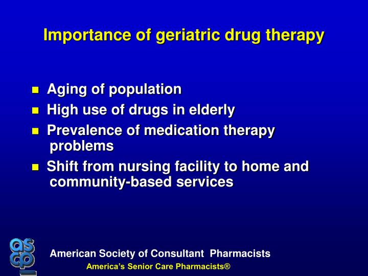 Importance of geriatric drug therapy