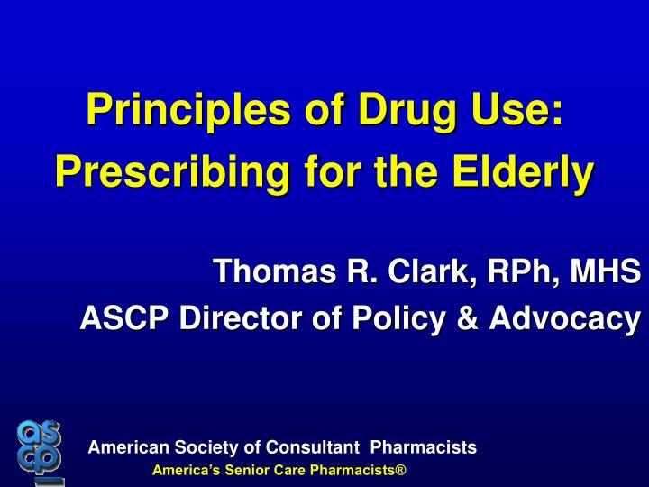Principles of Drug Use: