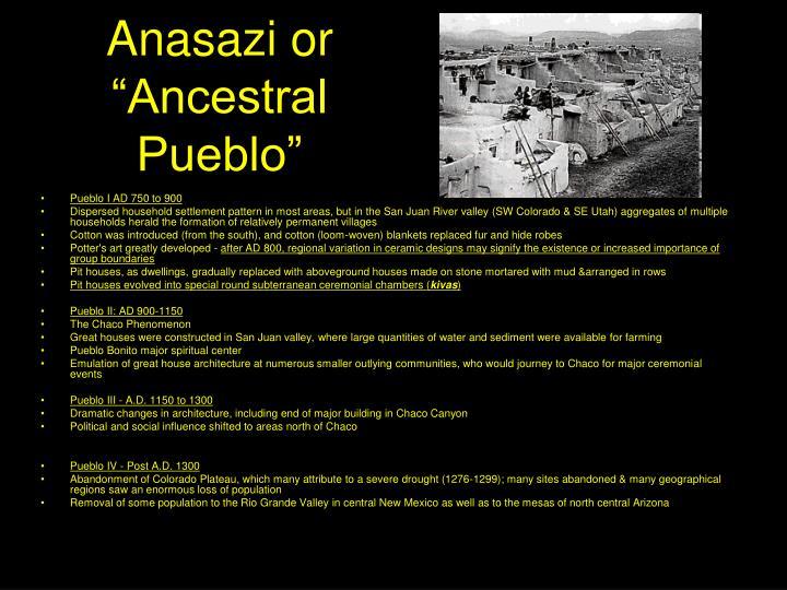 Anasazi or
