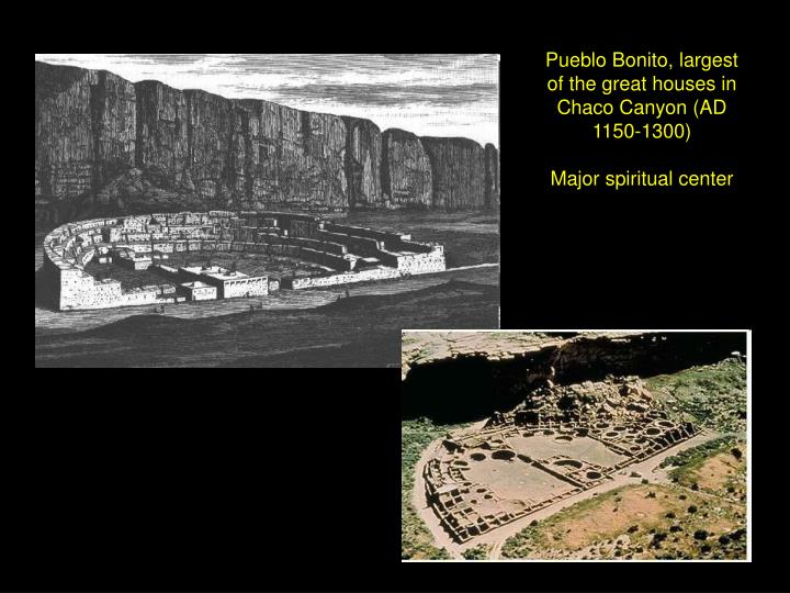 Pueblo Bonito, largest of the great houses in