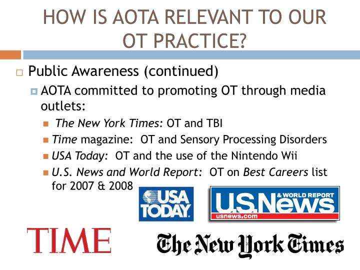 HOW IS AOTA RELEVANT TO OUR OT PRACTICE?