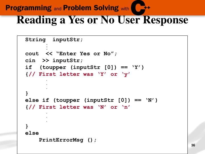 Reading a Yes or No User Response