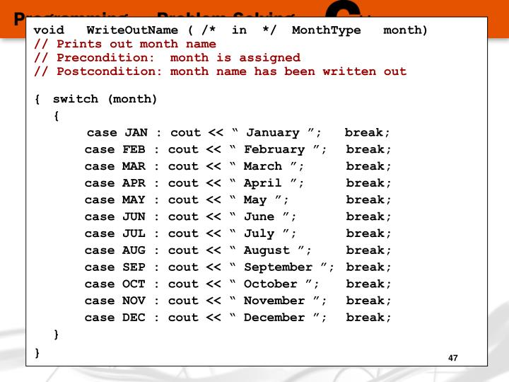 void   WriteOutName ( /*  in  */  MonthType   month)