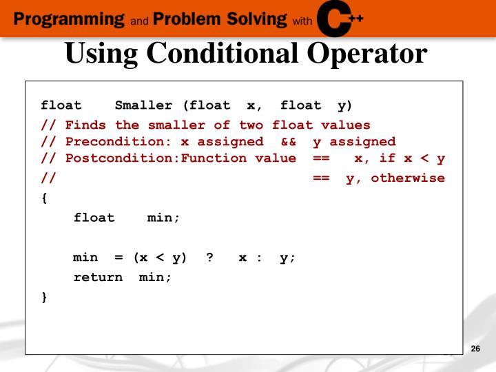 Using Conditional Operator