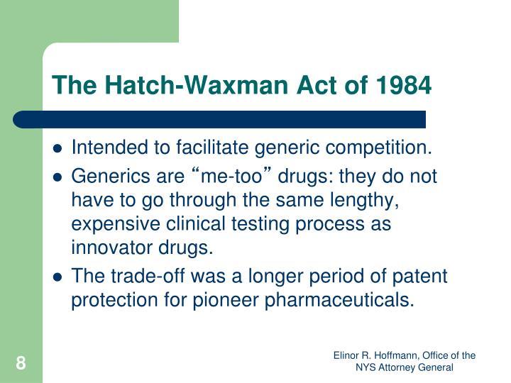 The Hatch-Waxman Act of 1984