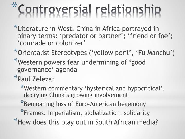 Literature in West: China in Africa portrayed in binary terms: 'predator or partner'; 'friend or foe'; 'comrade or colonizer'