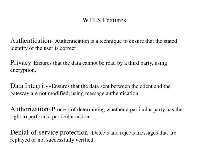 WTLS Features