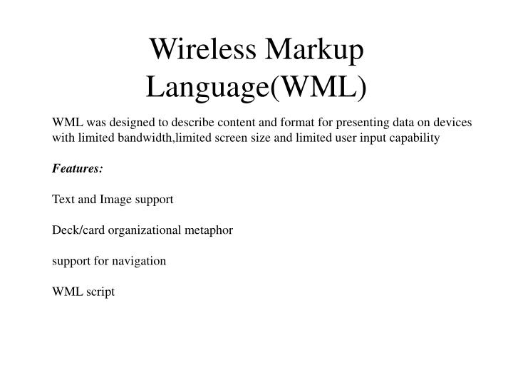 Wireless Markup Language(WML)