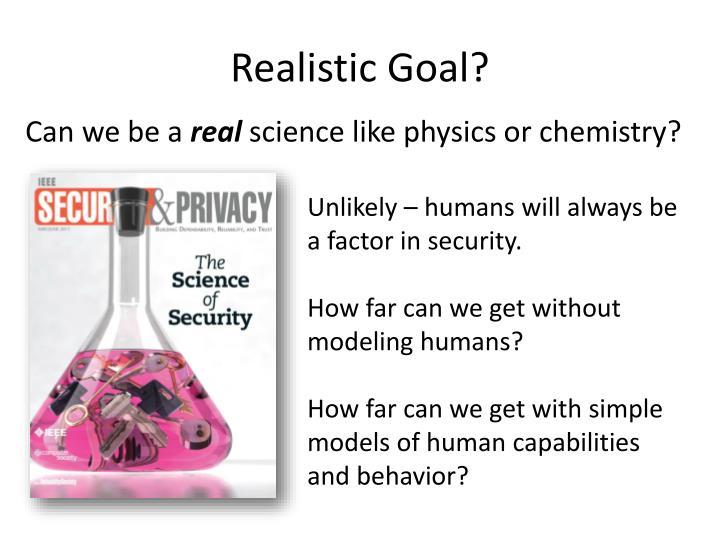 Realistic Goal?