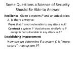 some questions a science of security should be able to answer