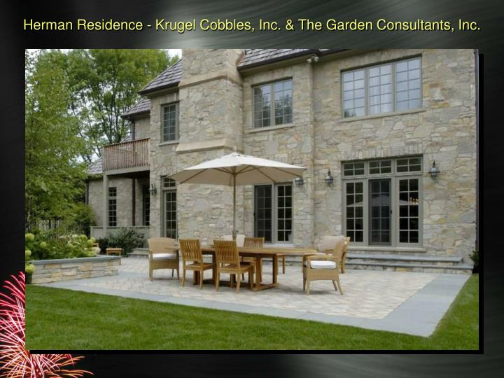 Herman Residence - Krugel Cobbles, Inc. & The Garden Consultants, Inc.